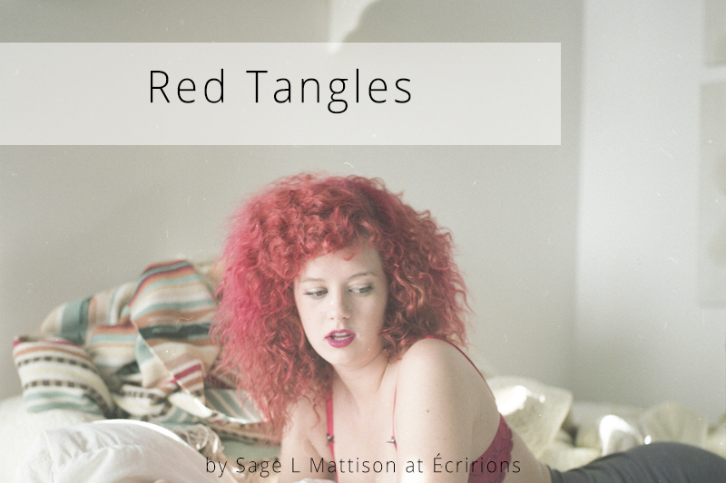 Red Tangles by Sage l Mattison at Écririons