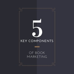 5 key components of book marketing